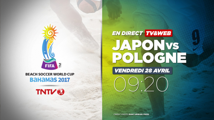 REPLAY : BEACH SOCCER WORLD CUP BAHAMAS 2017 - JAPON vs POLOGNE