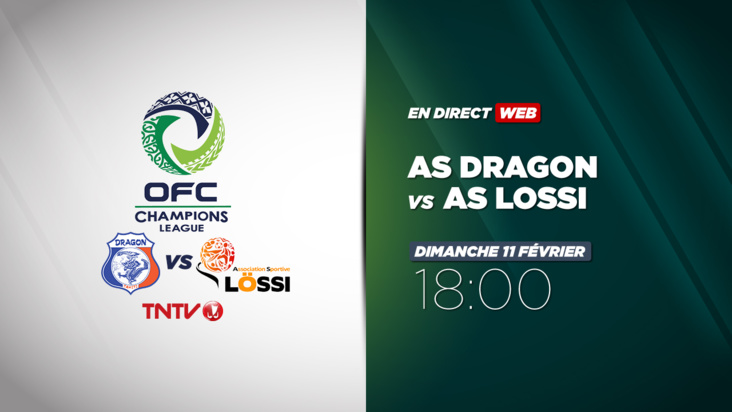 Replay : OFC CHAMPIONS LEAGUE - AS Dragon vs AS Lossi