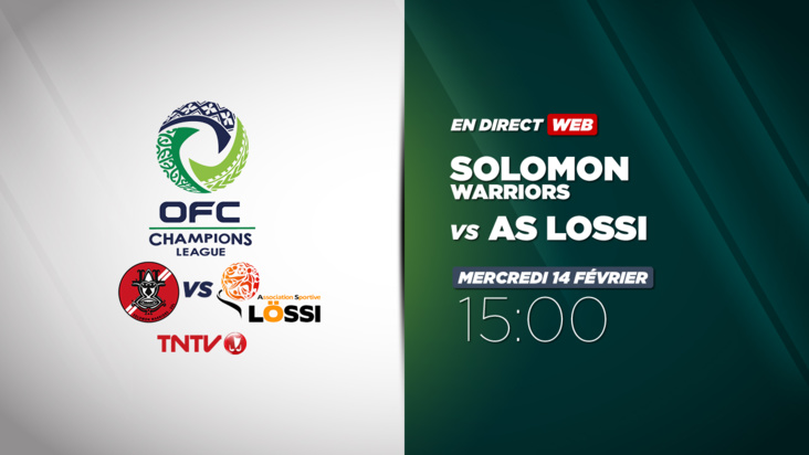 OFC CHAMPIONS LEAGUE - Solomon Warriors vs AS Lossi