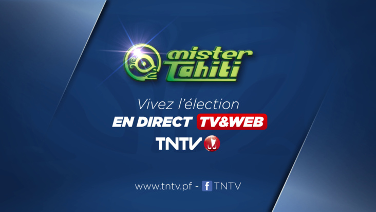Mister Tahiti en direct TV & WEB sur TNTV
