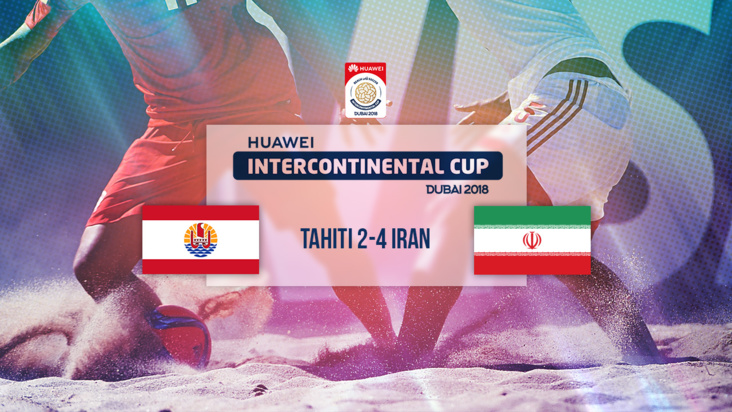Replay : HUAWEI INTERCONTINENTAL CUP - TAHITI vs IRAN