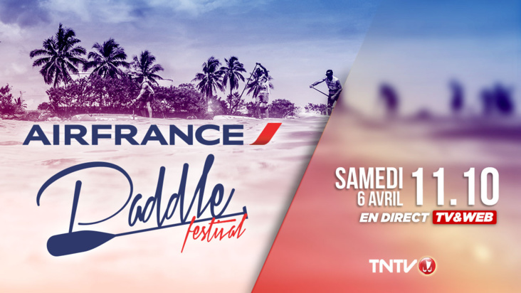 Replay : La Air France Paddle Festival 2019